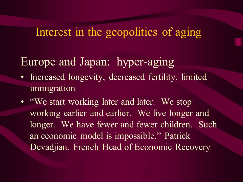 Interest in the geopolitics of aging
