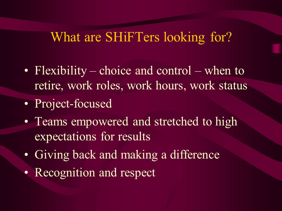What are SHiFTers looking for
