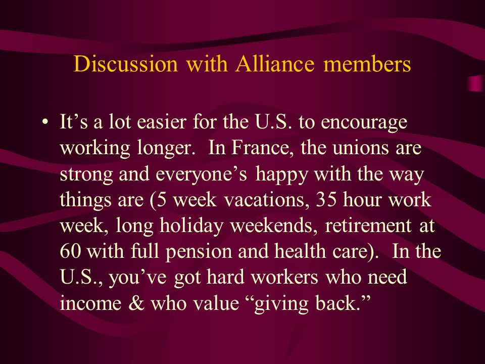 Discussion with Alliance members