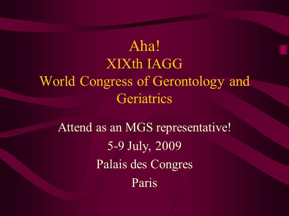 Aha! XIXth IAGG World Congress of Gerontology and Geriatrics