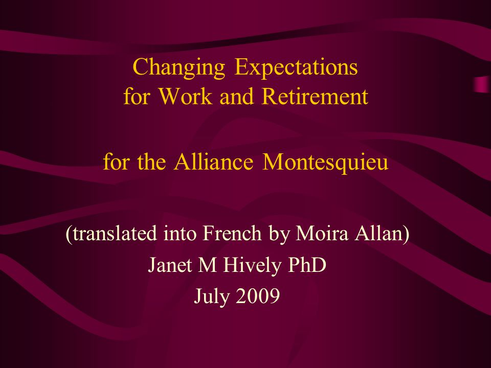 (translated into French by Moira Allan) Janet M Hively PhD July 2009