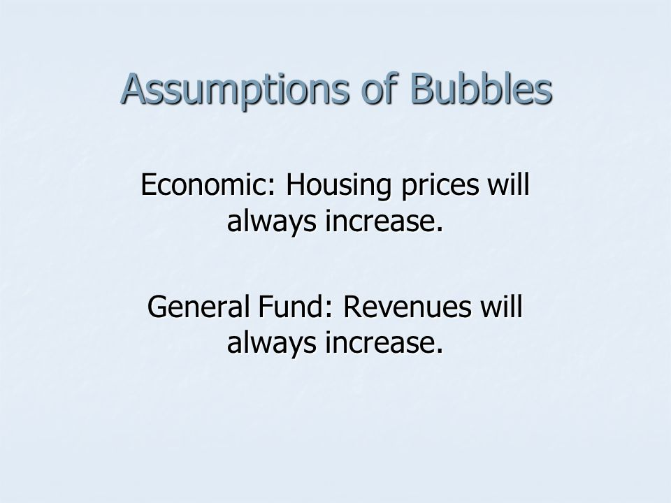 Assumptions of Bubbles