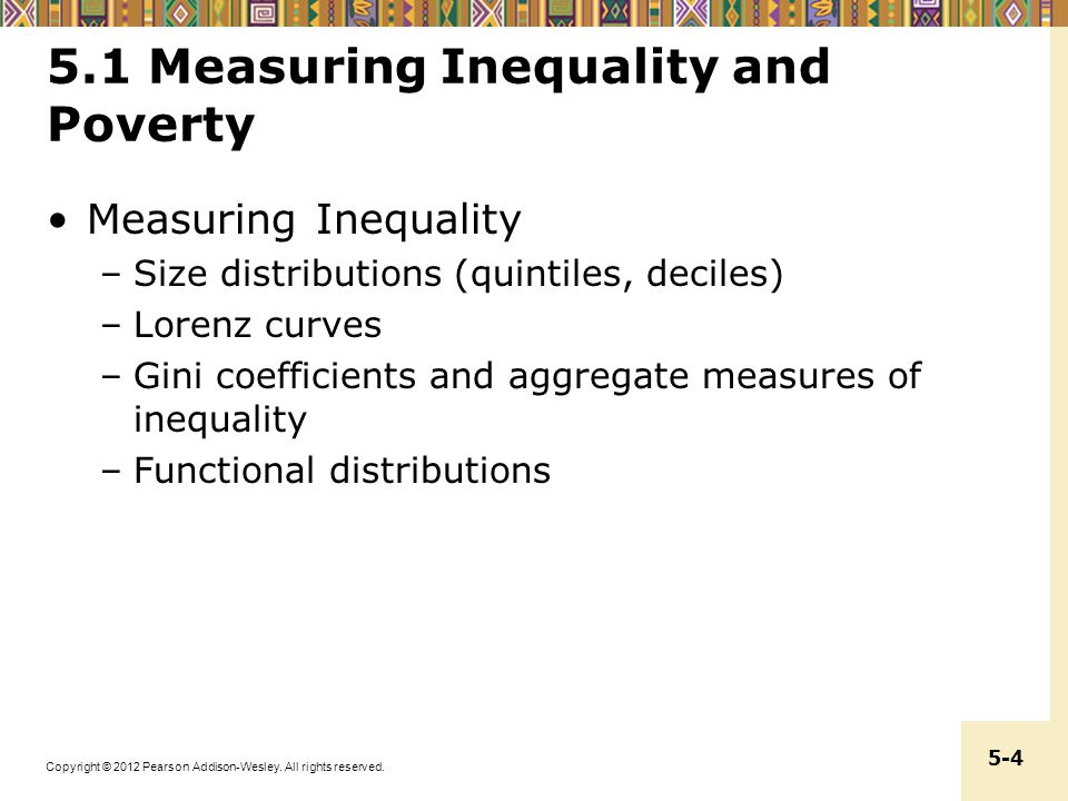 5.1 Measuring Inequality and Poverty