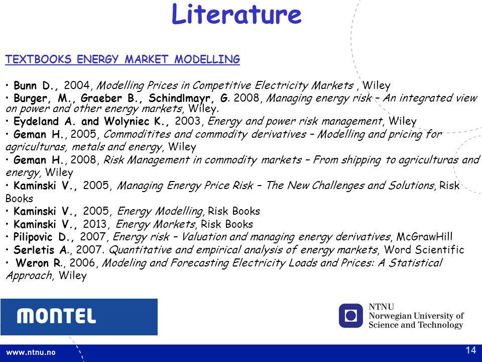 Literature TEXTBOOKS ENERGY MARKET MODELLING