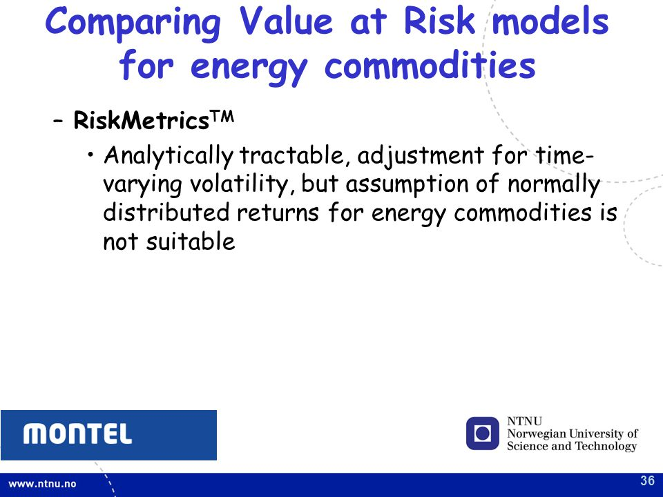 Comparing Value at Risk models for energy commodities