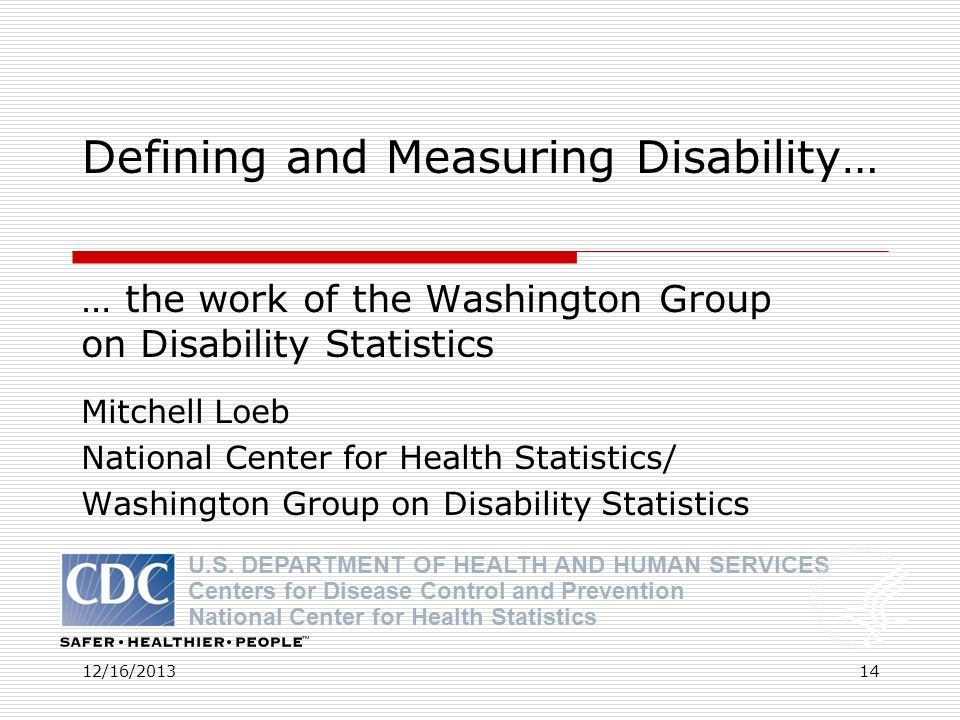 Defining and Measuring Disability…