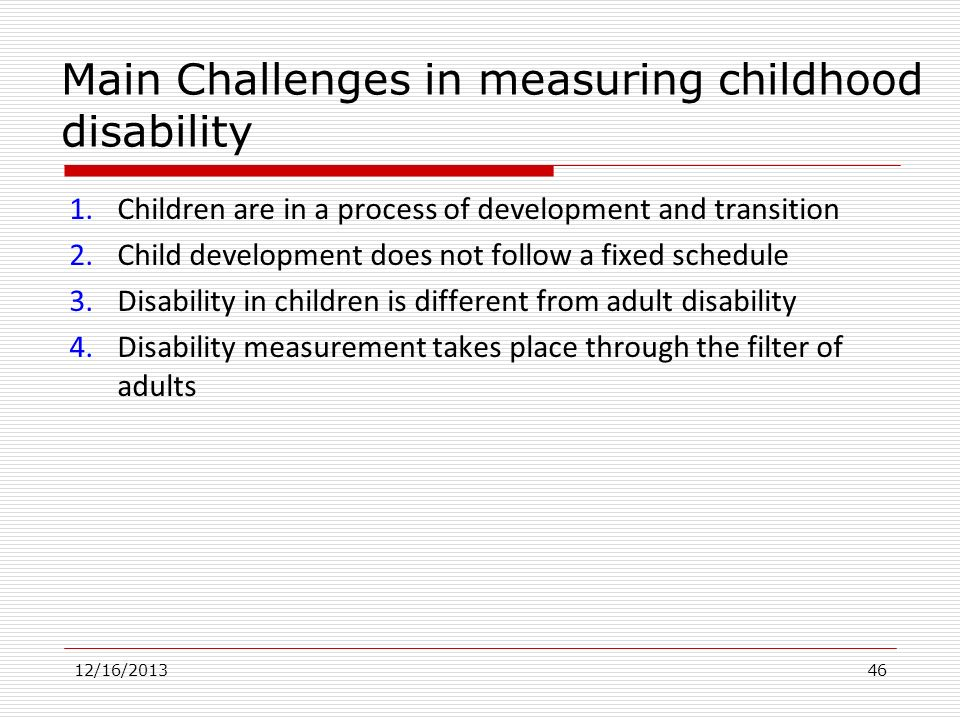 Main Challenges in measuring childhood disability