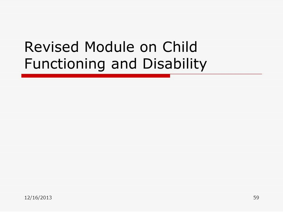 Revised Module on Child Functioning and Disability