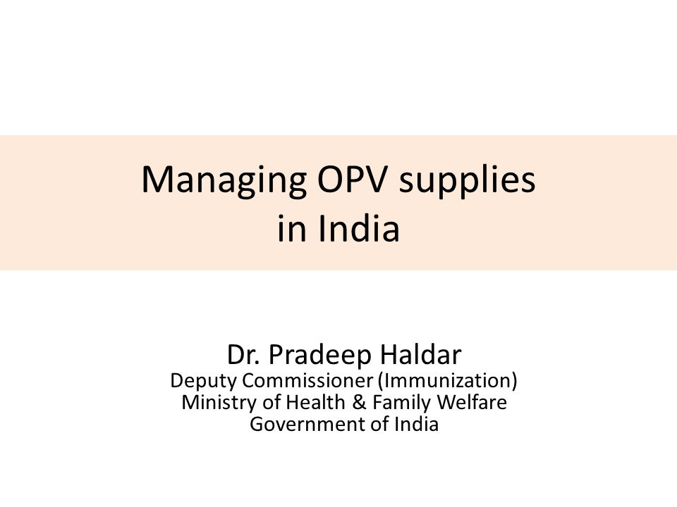 Managing OPV supplies in India