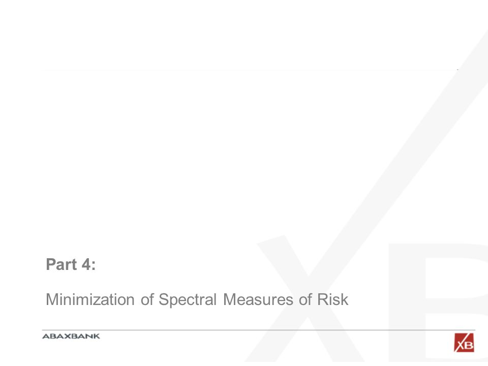Part 4: Minimization of Spectral Measures of Risk