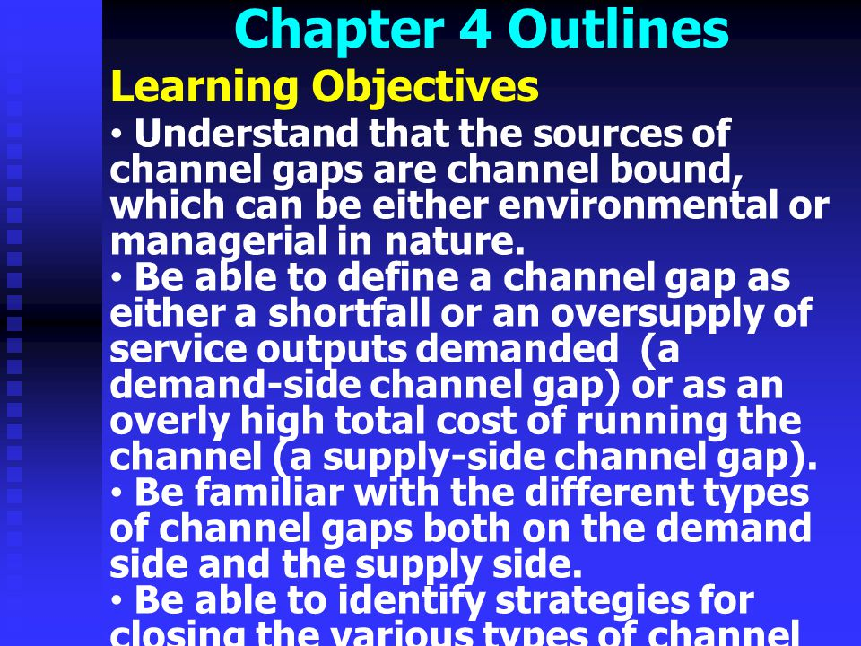 Chapter 4 Outlines Learning Objectives