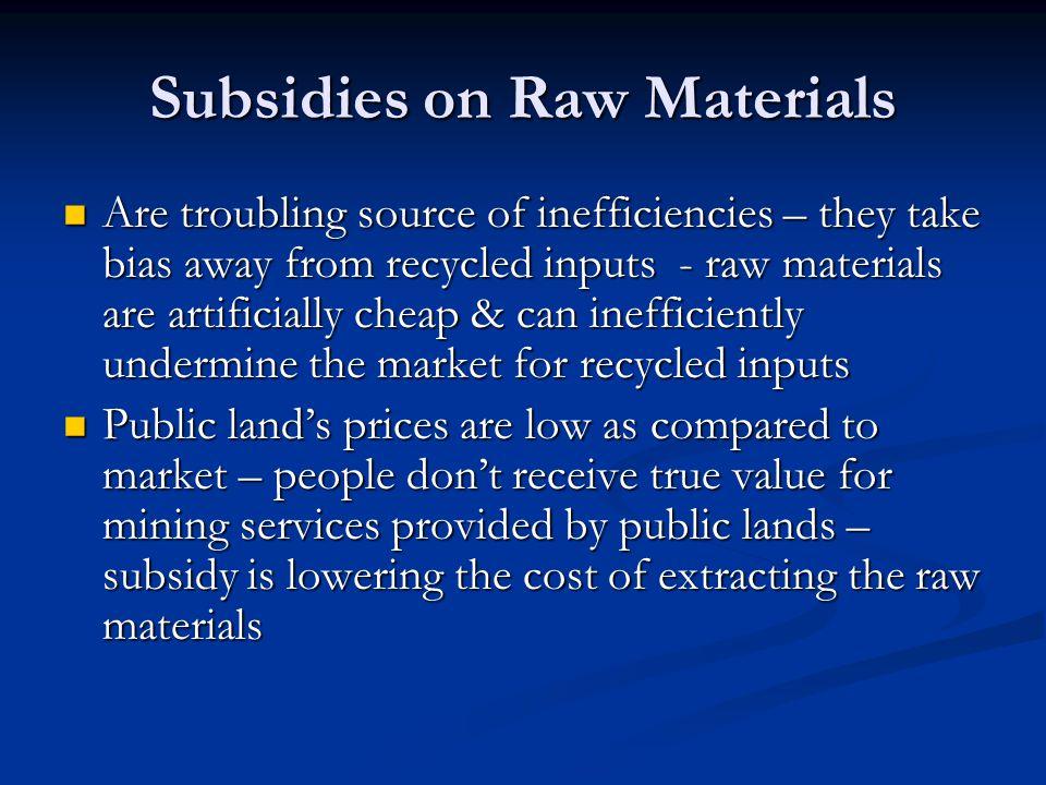 Subsidies on Raw Materials