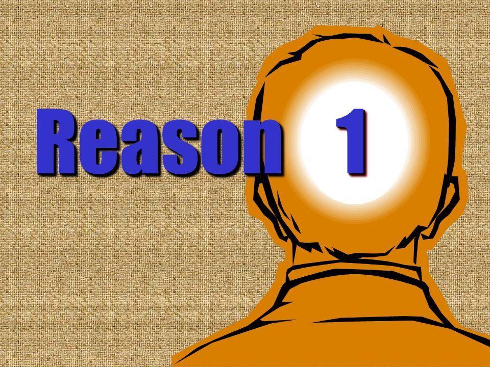 1 Reason