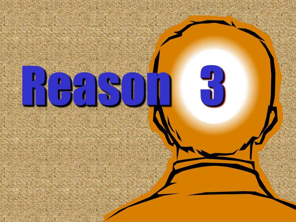 3 Reason