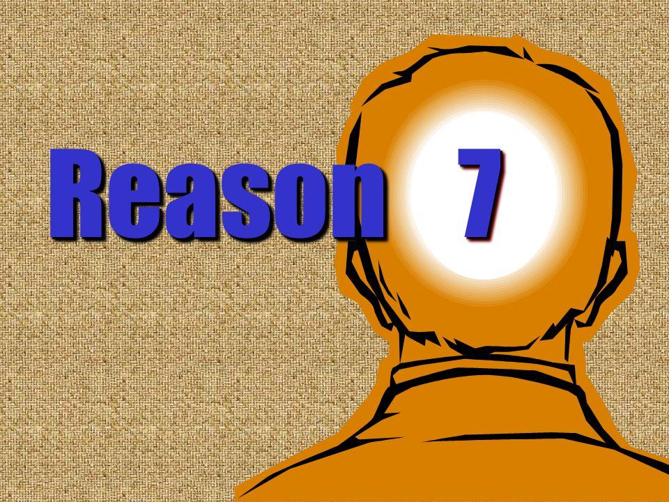 7 Reason