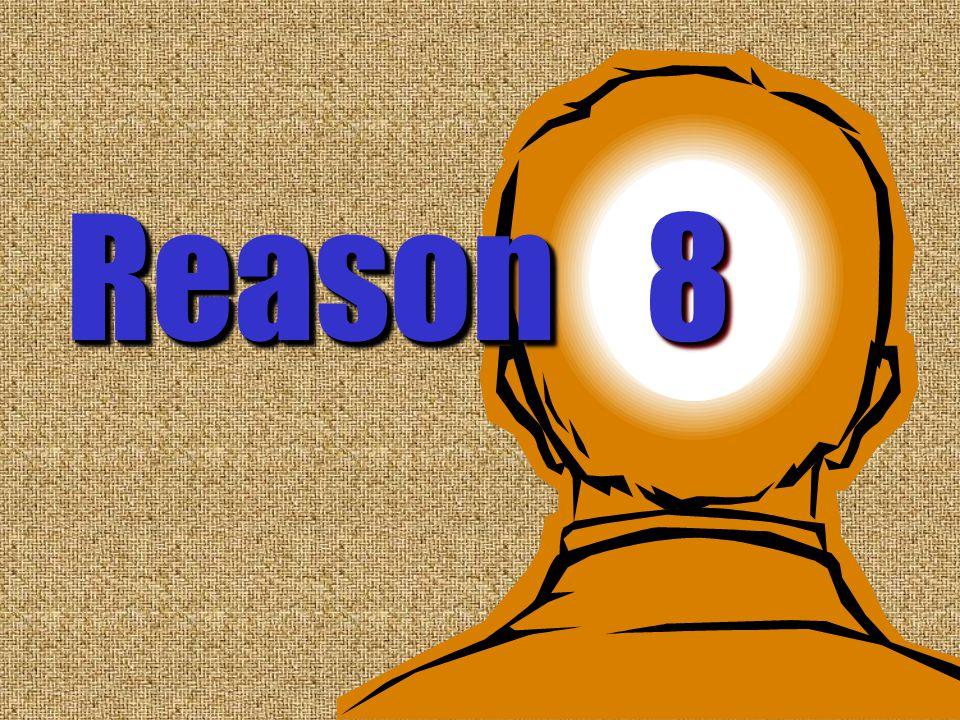 8 Reason