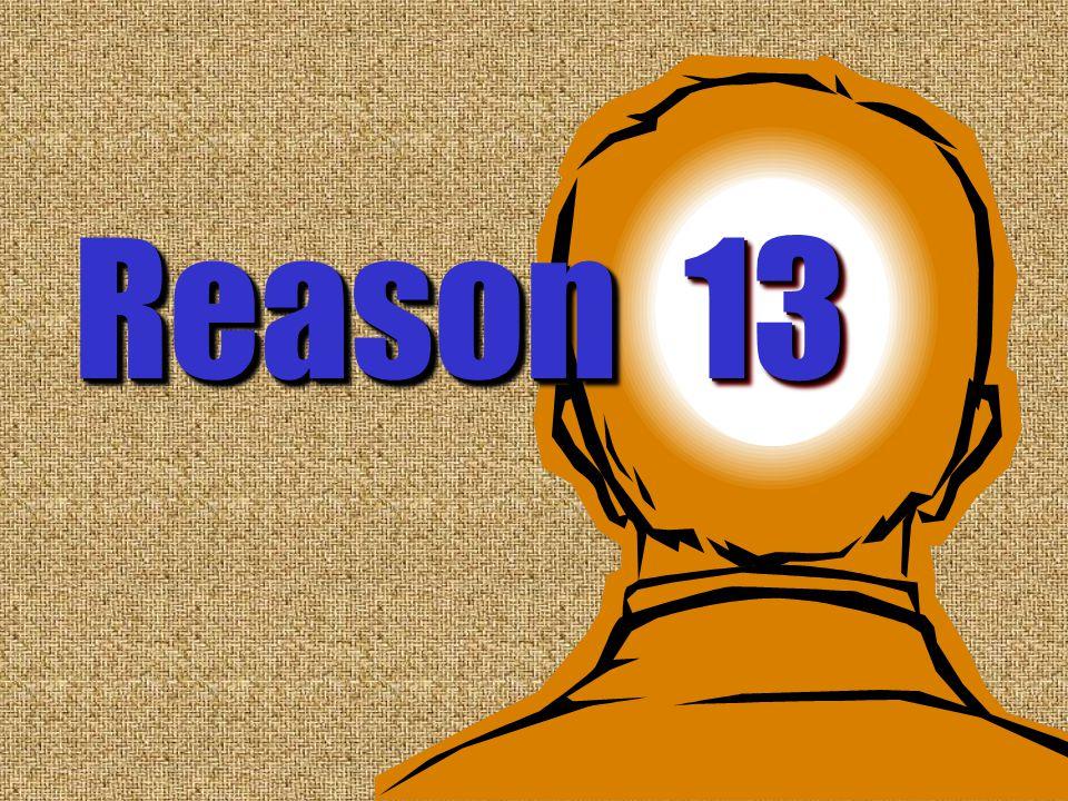 13 Reason