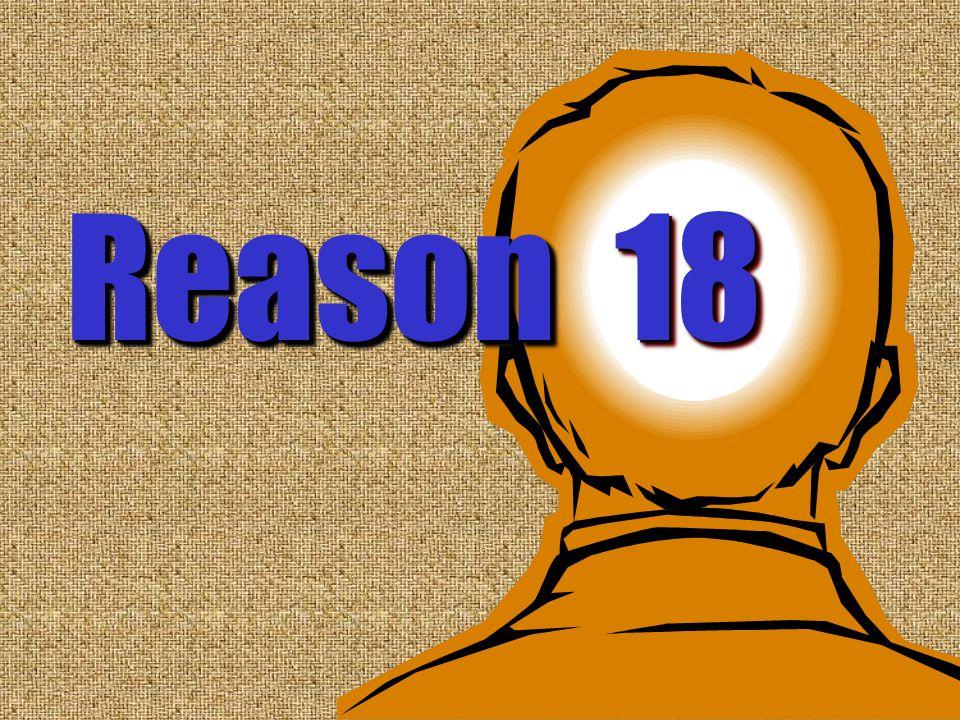 18 Reason