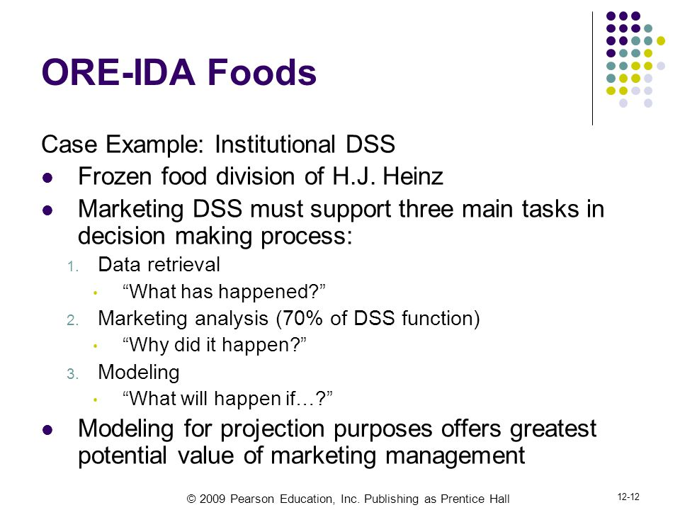 ORE-IDA Foods Case Example: Institutional DSS