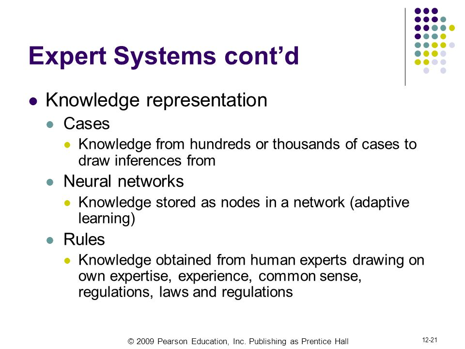 Expert Systems cont'd Knowledge representation Cases Neural networks