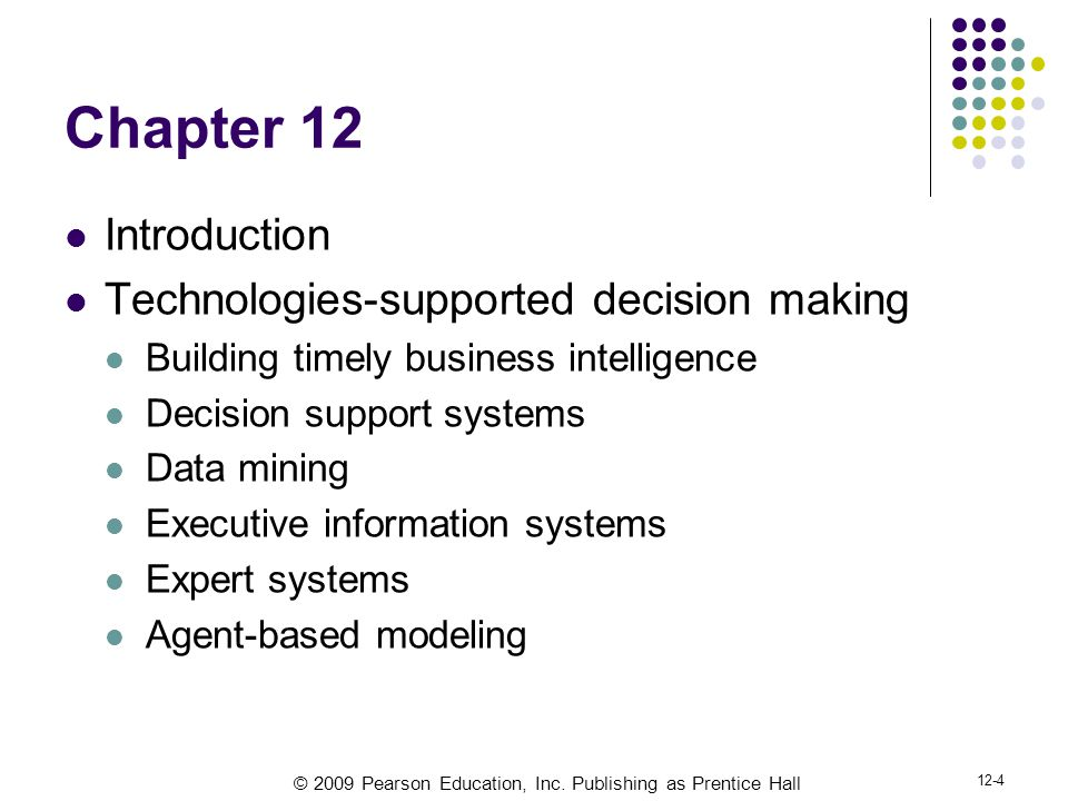 Chapter 12 Introduction Technologies-supported decision making