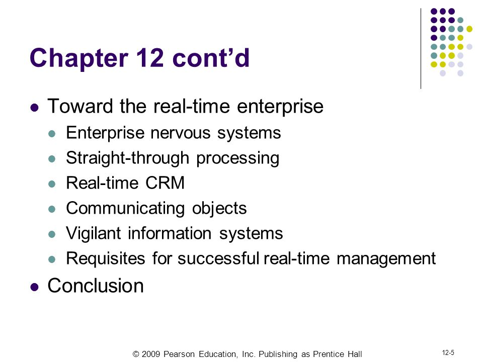 Chapter 12 cont'd Toward the real-time enterprise Conclusion