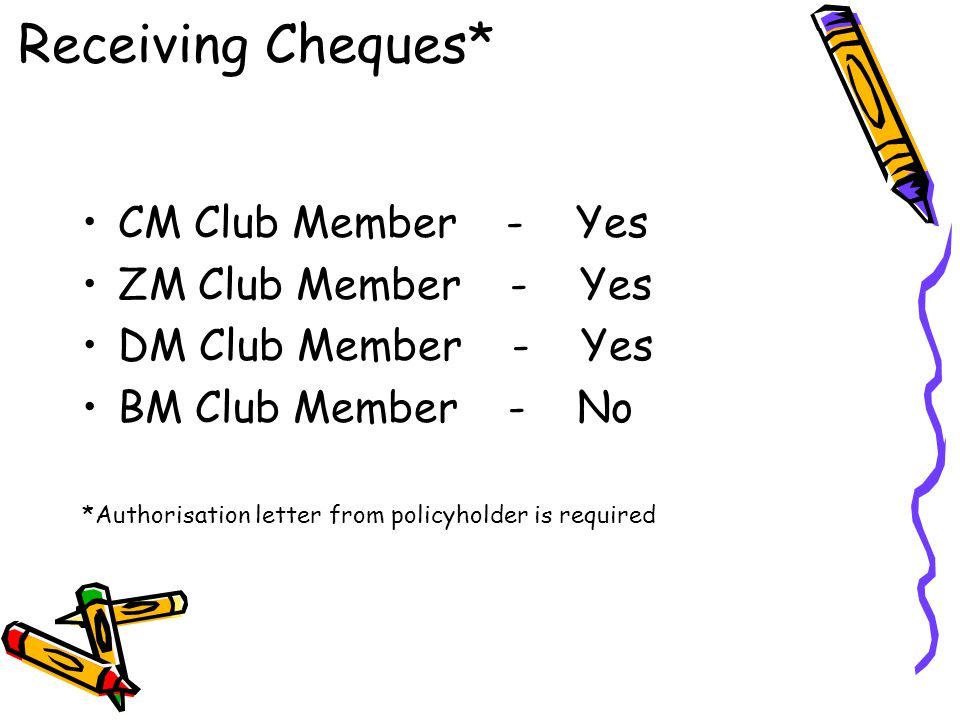 Receiving Cheques* CM Club Member - Yes ZM Club Member - Yes