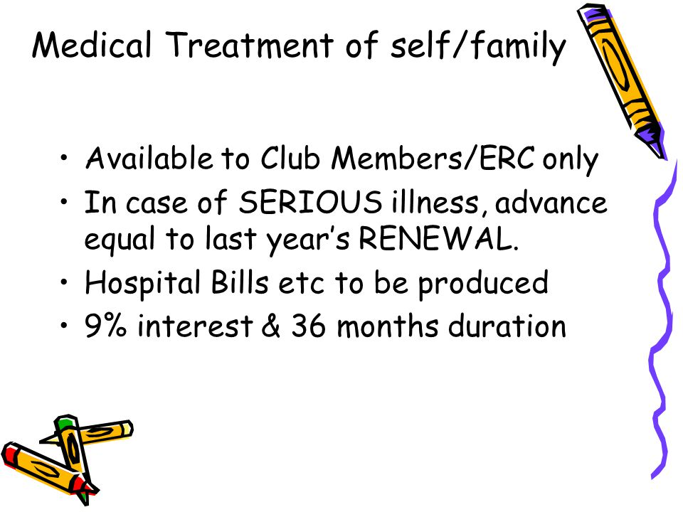 Medical Treatment of self/family