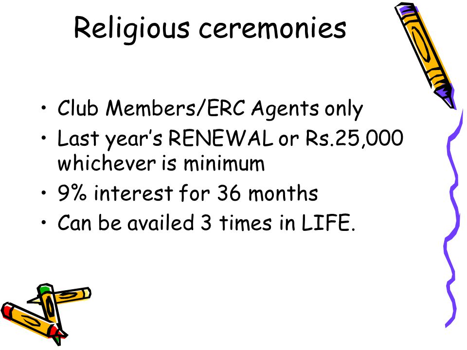 Religious ceremonies Club Members/ERC Agents only