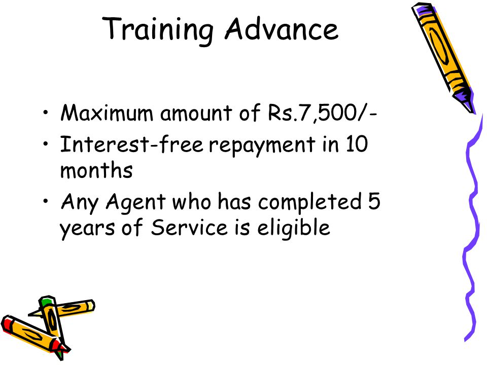 Training Advance Maximum amount of Rs.7,500/-