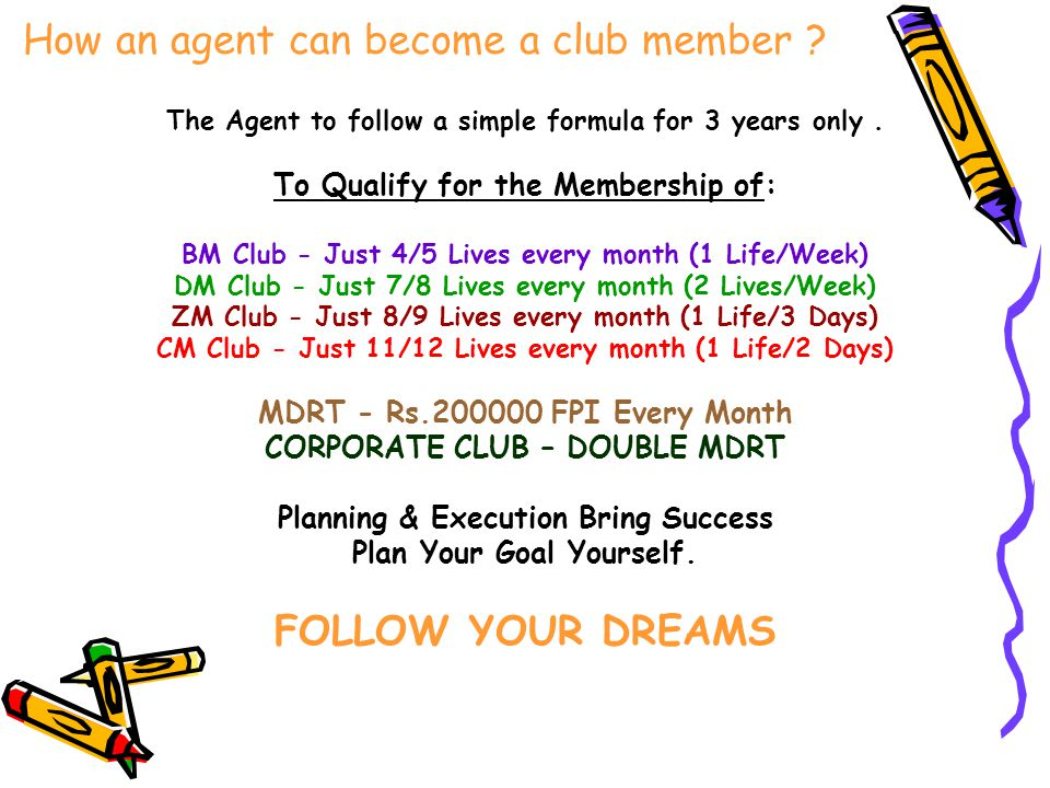 How an agent can become a club member
