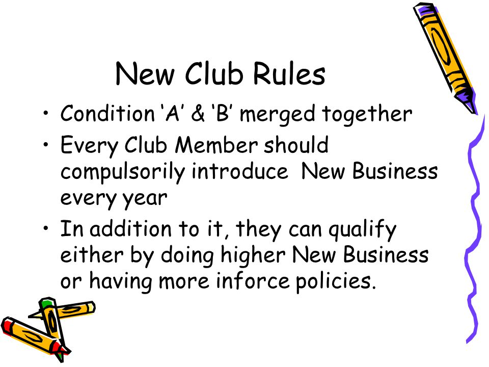 New Club Rules Condition 'A' & 'B' merged together