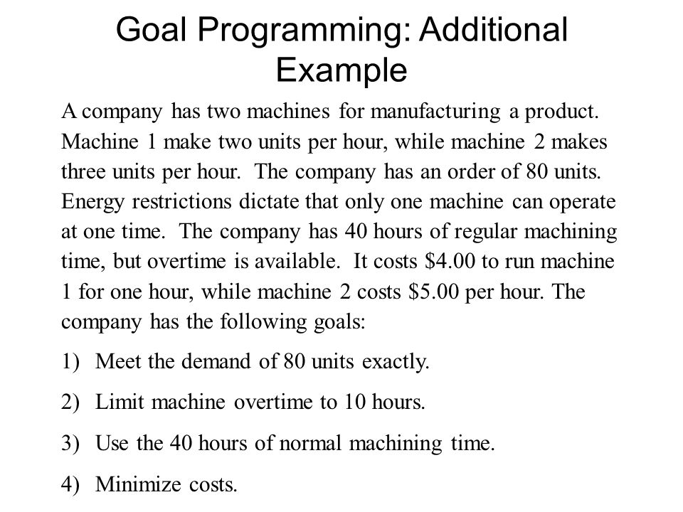 Goal Programming: Additional Example
