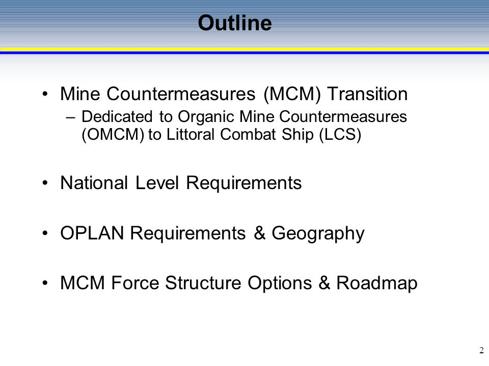 Outline Mine Countermeasures (MCM) Transition