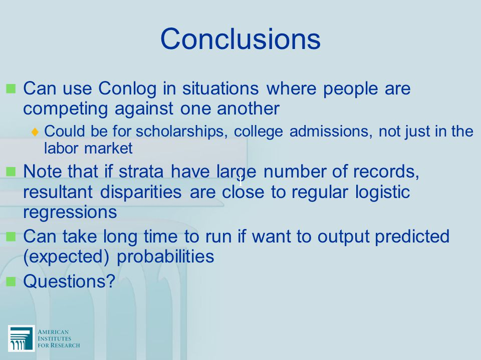 Conclusions Can use Conlog in situations where people are competing against one another.