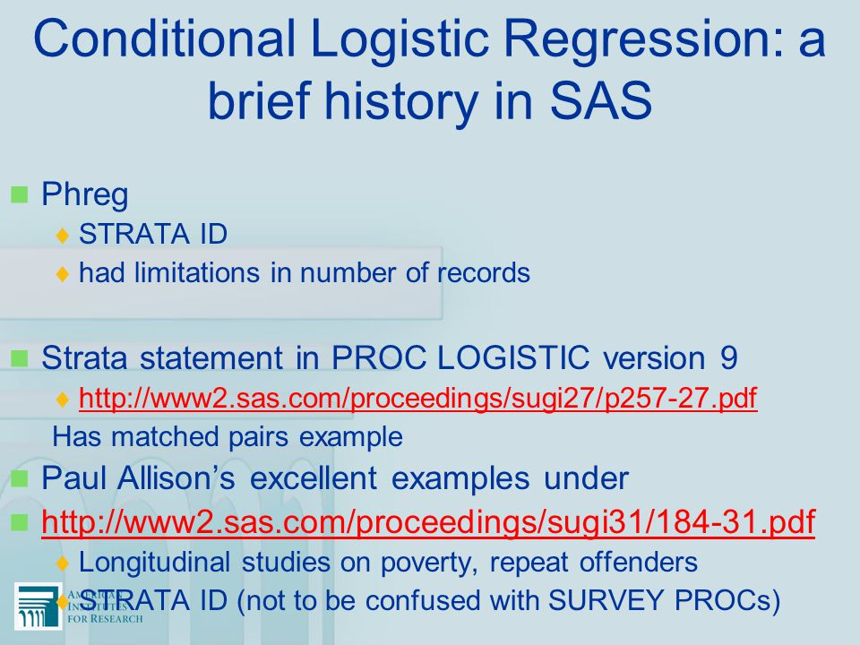 Conditional Logistic Regression: a brief history in SAS