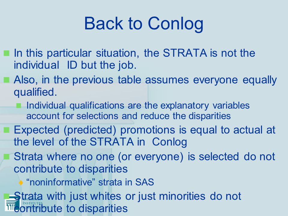 Back to Conlog In this particular situation, the STRATA is not the individual ID but the job.