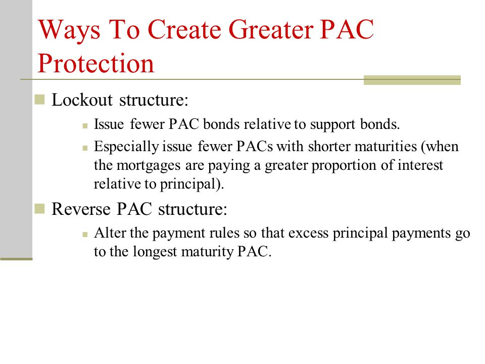 Ways To Create Greater PAC Protection