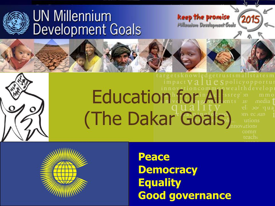 Education for All (The Dakar Goals)