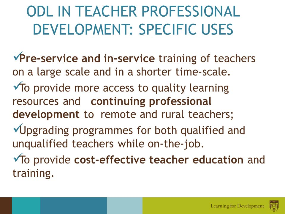 ODL IN TEACHER PROFESSIONAL DEVELOPMENT: SPECIFIC USES