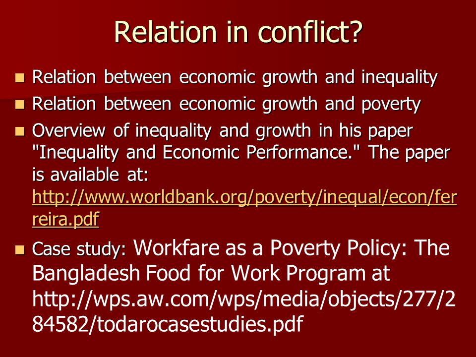 Relation in conflict Relation between economic growth and inequality