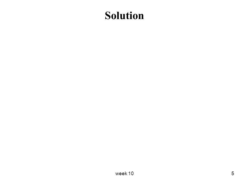 Solution week 10