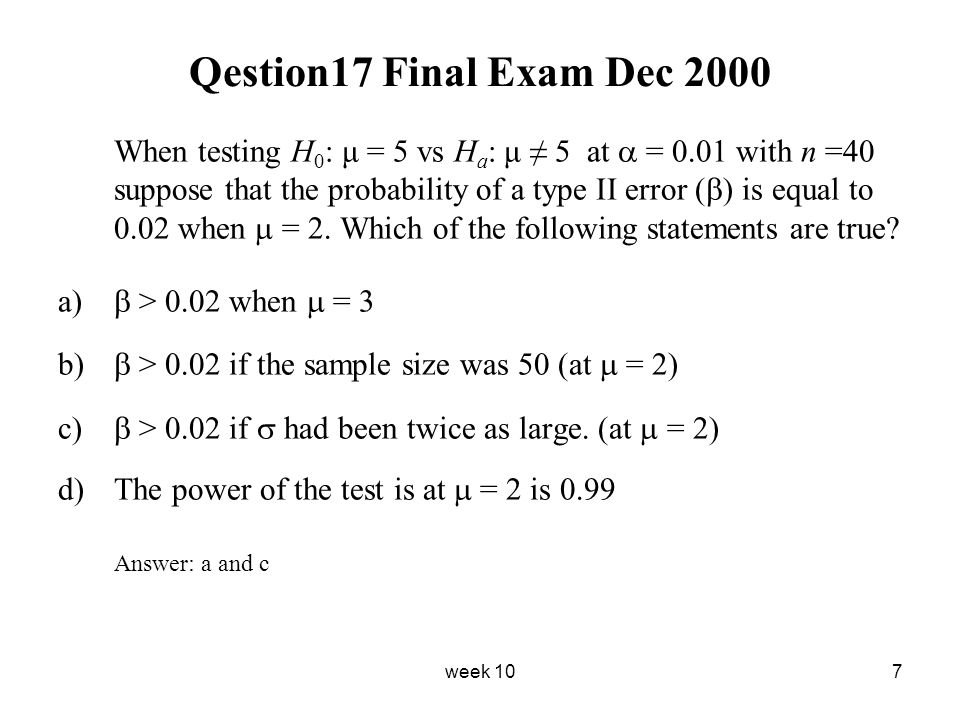 Qestion17 Final Exam Dec 2000 Answer: a and c