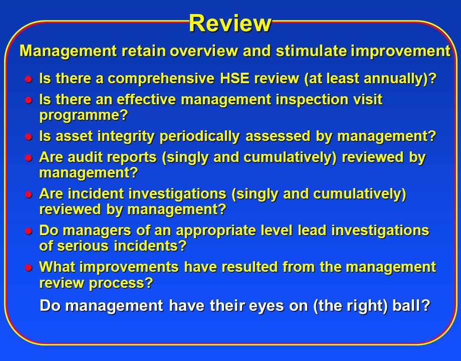 Management retain overview and stimulate improvement