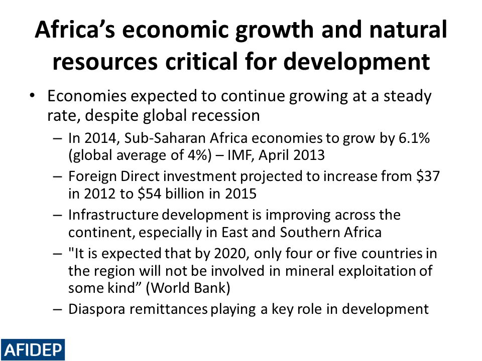 Africa's economic growth and natural resources critical for development
