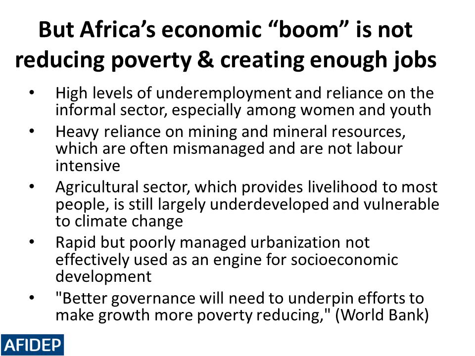 But Africa's economic boom is not reducing poverty & creating enough jobs