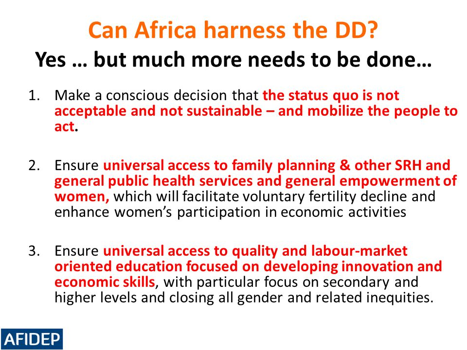 Can Africa harness the DD Yes … but much more needs to be done…