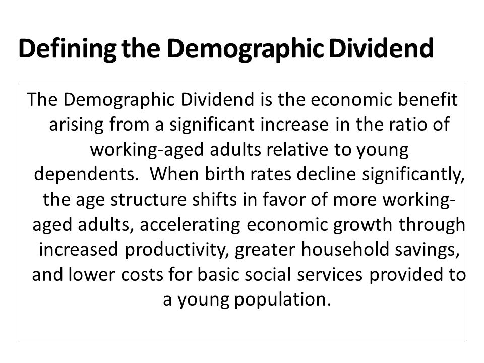 Defining the Demographic Dividend