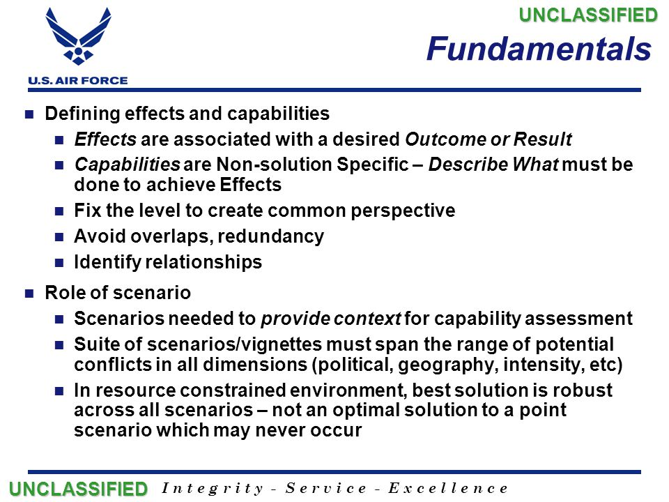 Fundamentals UNCLASSIFIED Defining effects and capabilities