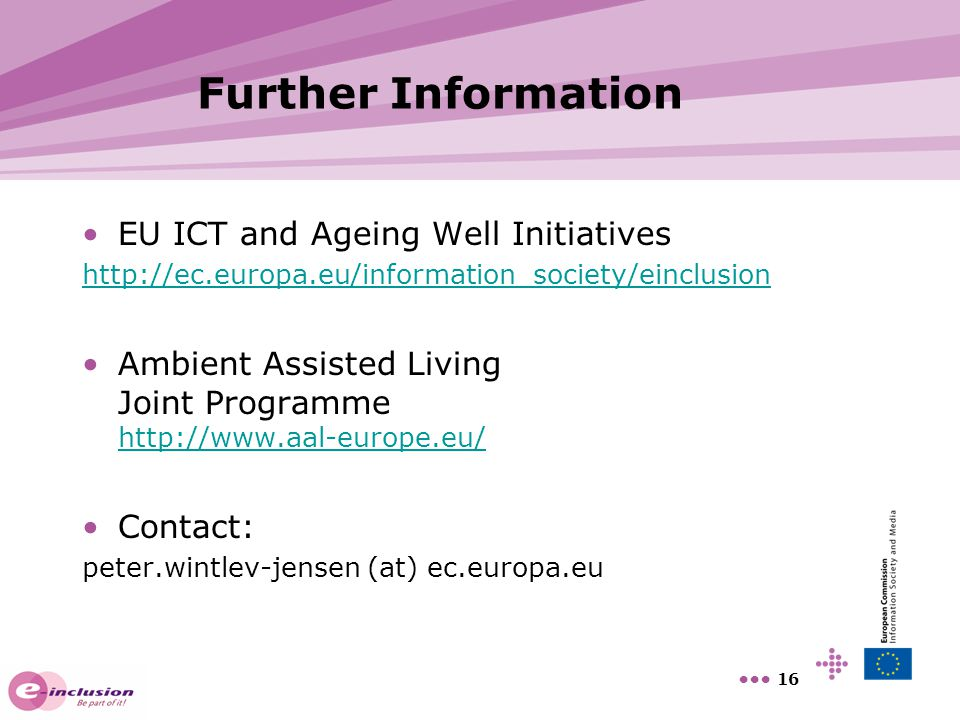 Further Information EU ICT and Ageing Well Initiatives